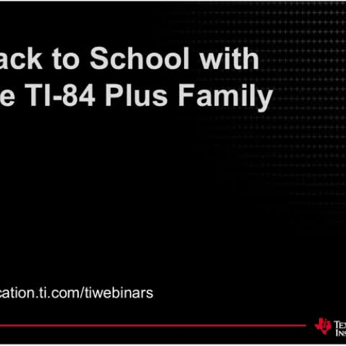 T? Webinar: Back to School with the TI-84 Plu