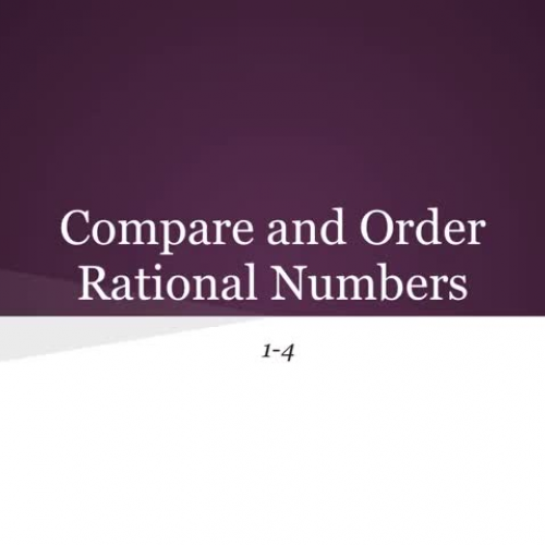 1-4 Comparing and Ordering Rational Numbers