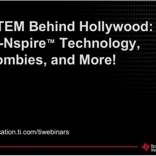 T? Webinar: STEM Behind Hollywood?- TI-Nspire