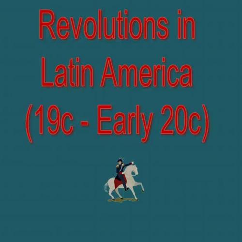 LatinAmericanRevolutions
