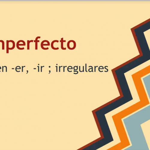 Imperfect tense (er, ir, and irregular verbs)