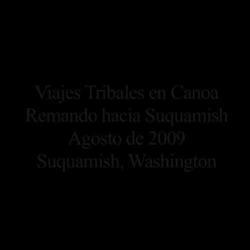 Viajes Tribales en Canoa - Remando hacia Suquamish, Washington