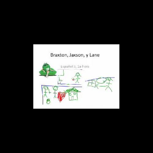 1a Hora Sp3 Braxton-Jaxson-Lane Story Telling