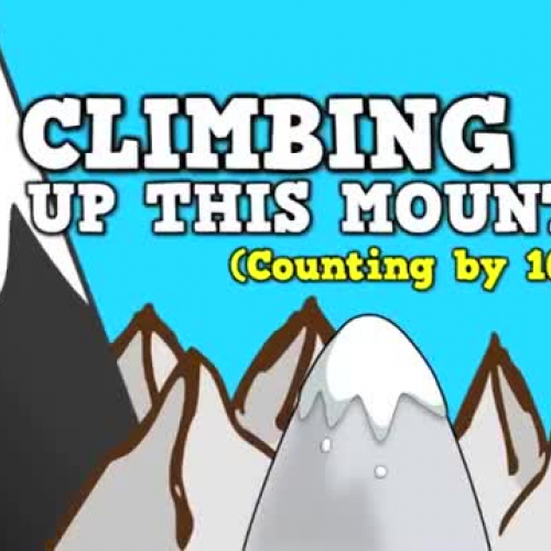 Climbing Up This Mountain (Counting by 10s up