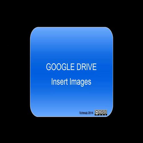 Google Drive - Insert Images