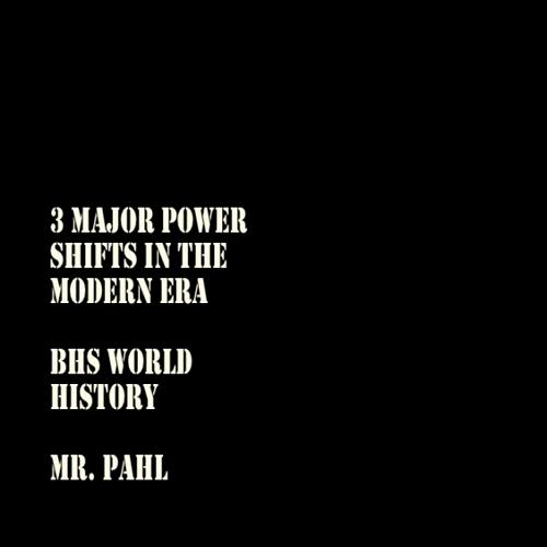 3 Power Shifts in the Modern Era