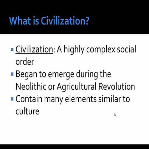 Mr. Young's History: #2 Culture and Civilization