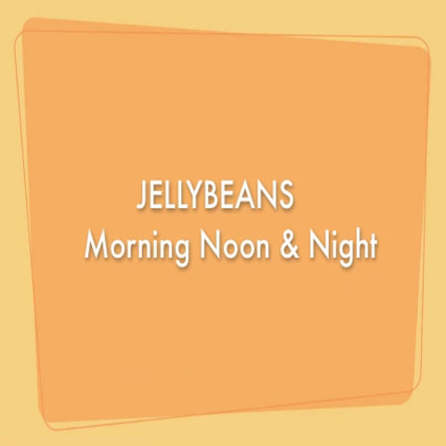 Jellybeans Morning Noon and Night