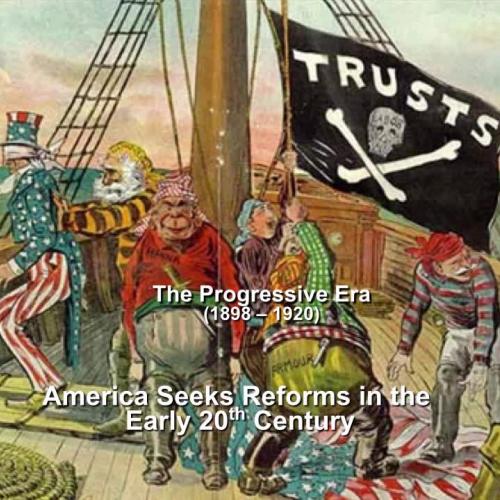 Introduction to the Progressive Era