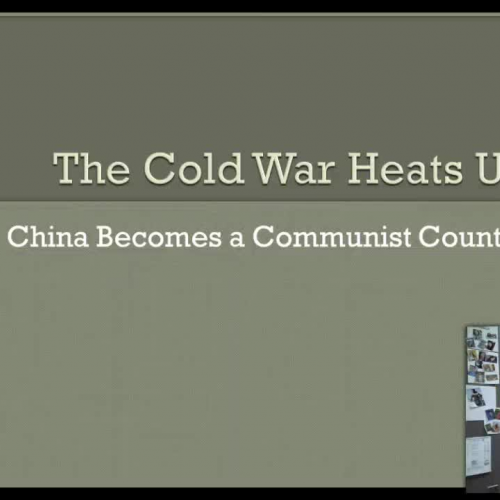 The Cold War Heats Up 1: China Becomes a Communist Country