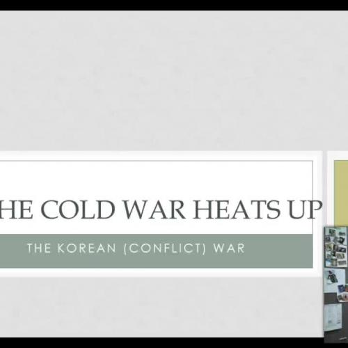 The Cold War Heats Up 2: The Korean War