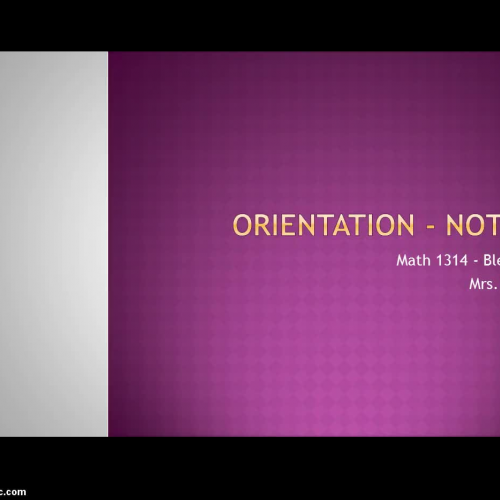 Orientation - Notes