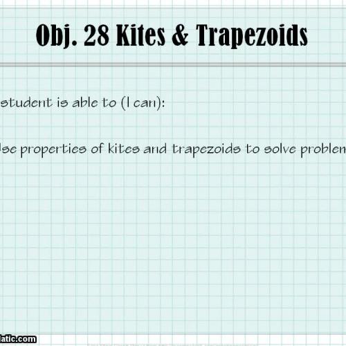Obj. 28 Kites and Trapezoids