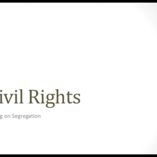 Civil Rights: Taking on Segregation