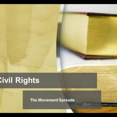 Civil Rights - The Movement Spreads