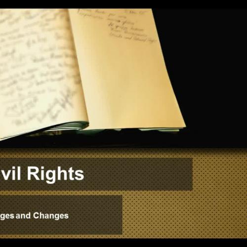 Civil Rights - Challenges and Changes