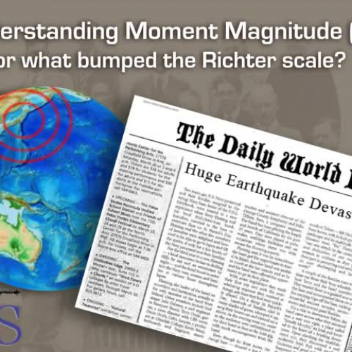 Moment Magnitude Explained—What Happened to the Richter Scale?