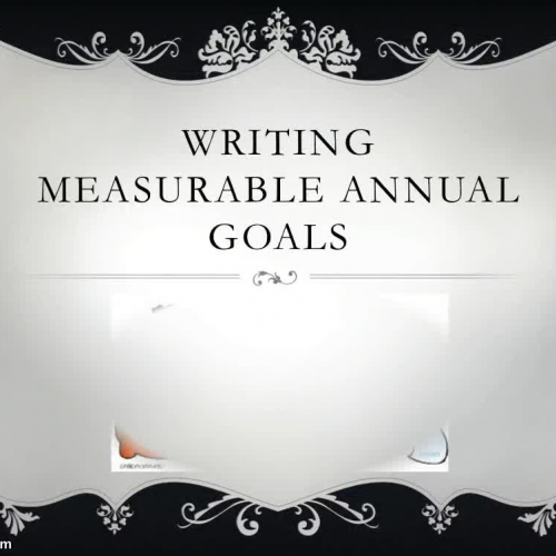 Writing Measurable Annual Goals