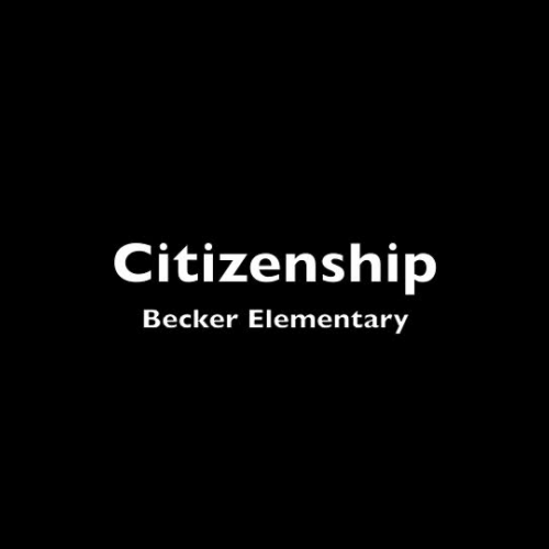 Citizenship Becker Elementary