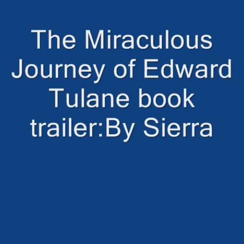 Edward Tulane Book Trailer