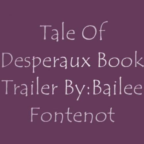 The  Tale of Desperaux Book Trailer
