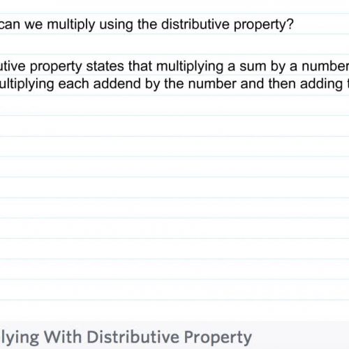 Fourth Grade - Lesson 2.5 Multiplying Using the Distributive Property