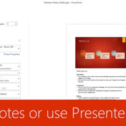 Print notes or use Presenter view
