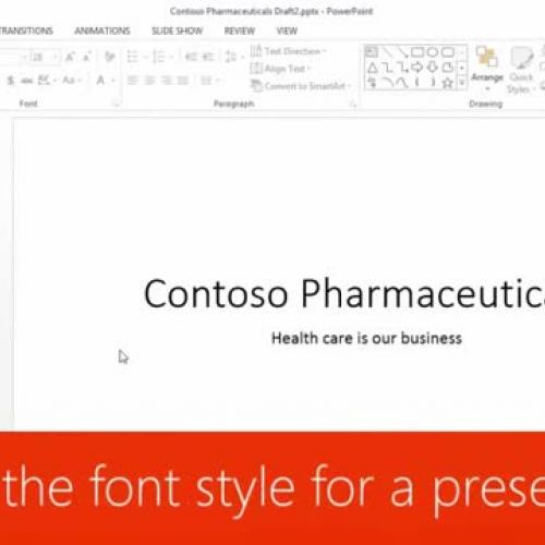 Change the font style for a presentation