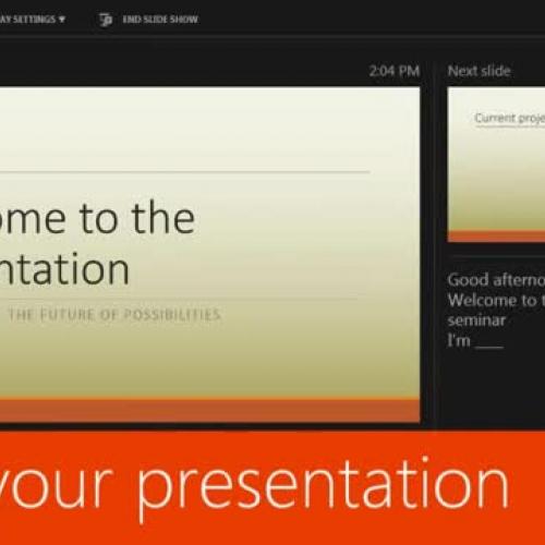 Deliver your presentation