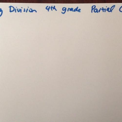Long Division using partial quotients