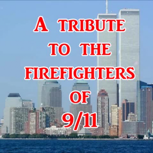 911 Firefighters Tribute - video appreciation from THS