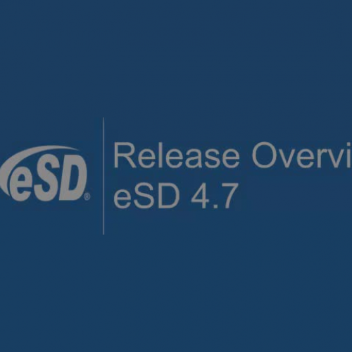 eSD 4.7 Release Overview