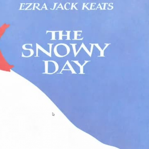 The Snowy Day By: Ezra Keats