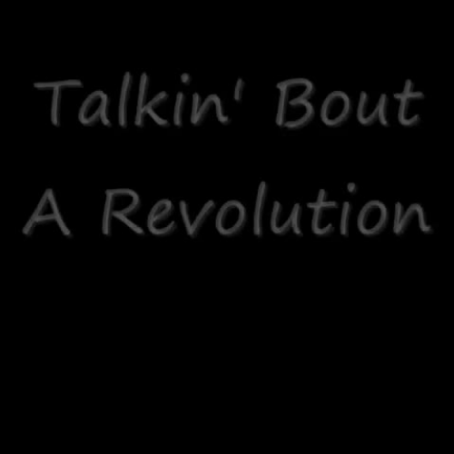 Talkin Bout A Revolution- Song Analysis