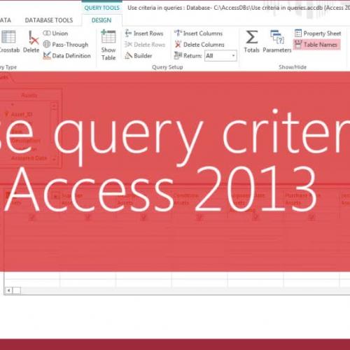 Use query criteria in Access 2013