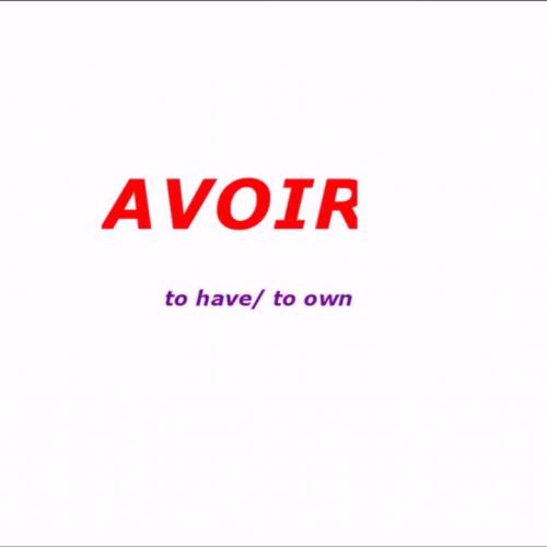 Le verbeAVOIR
