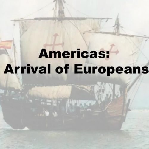 Americas: Arrival of Europeans