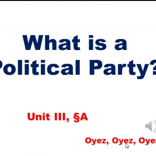 3a - What is a Political Party