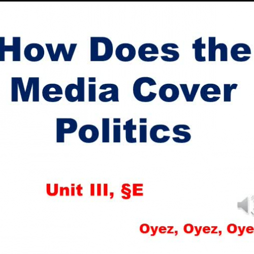 3e - How Does the Media Cover Politics