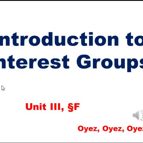 3f - Intro to Interest Groups
