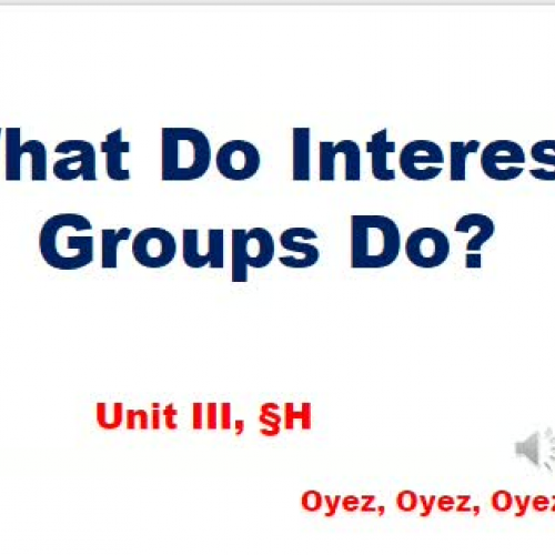 3g - What Do Interest Groups Do