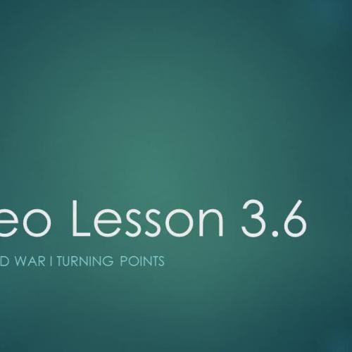Video Lesson 3.6 - 1917