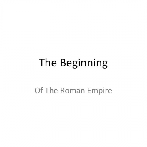 Beginnings of the Roman Empire