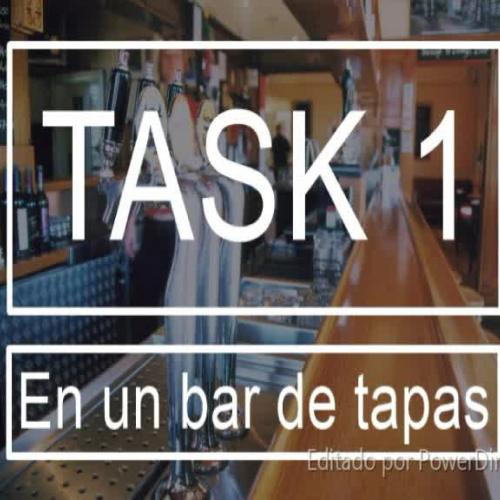 Task 1: En un bar de tapas.