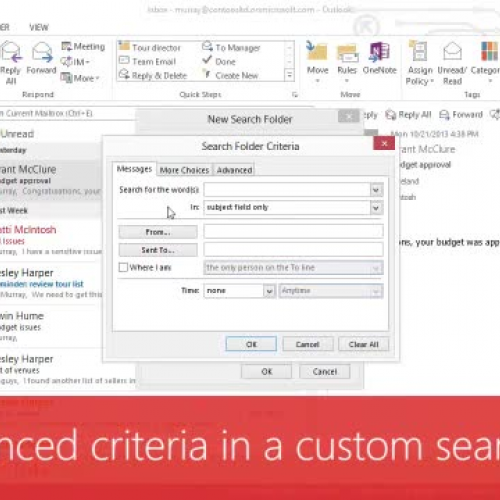 Use advanced criteria in a custom search folder