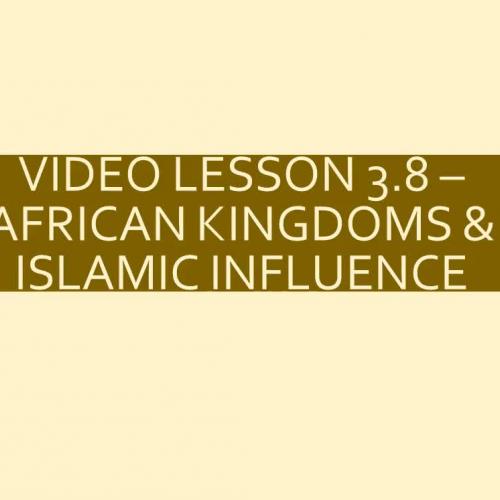 WHI.3.8 - African Kingdoms