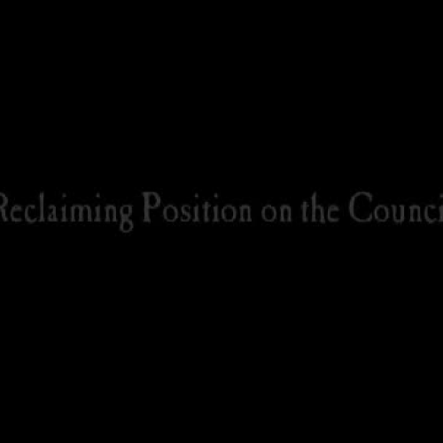 Reclaiming Position on the Council