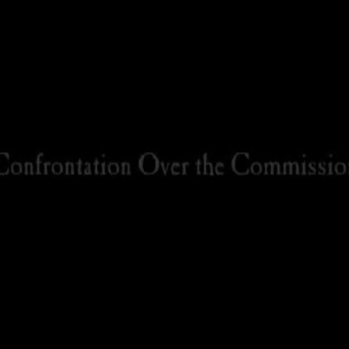 Confrontation Over the Commission