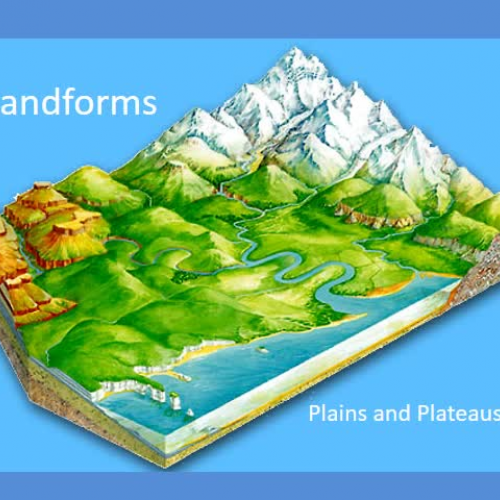 Landforms - Plains and Plateaus