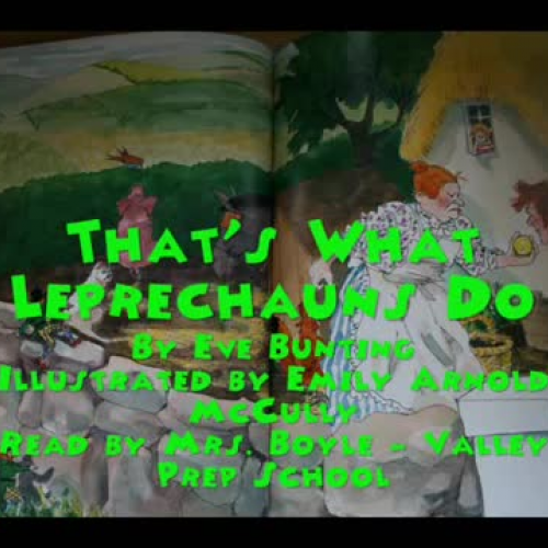 That's What Leprechauns Do  By: Eve Bunting